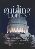 Guiding Lights: Monuments And Memorials At The U.s. Naval Academy