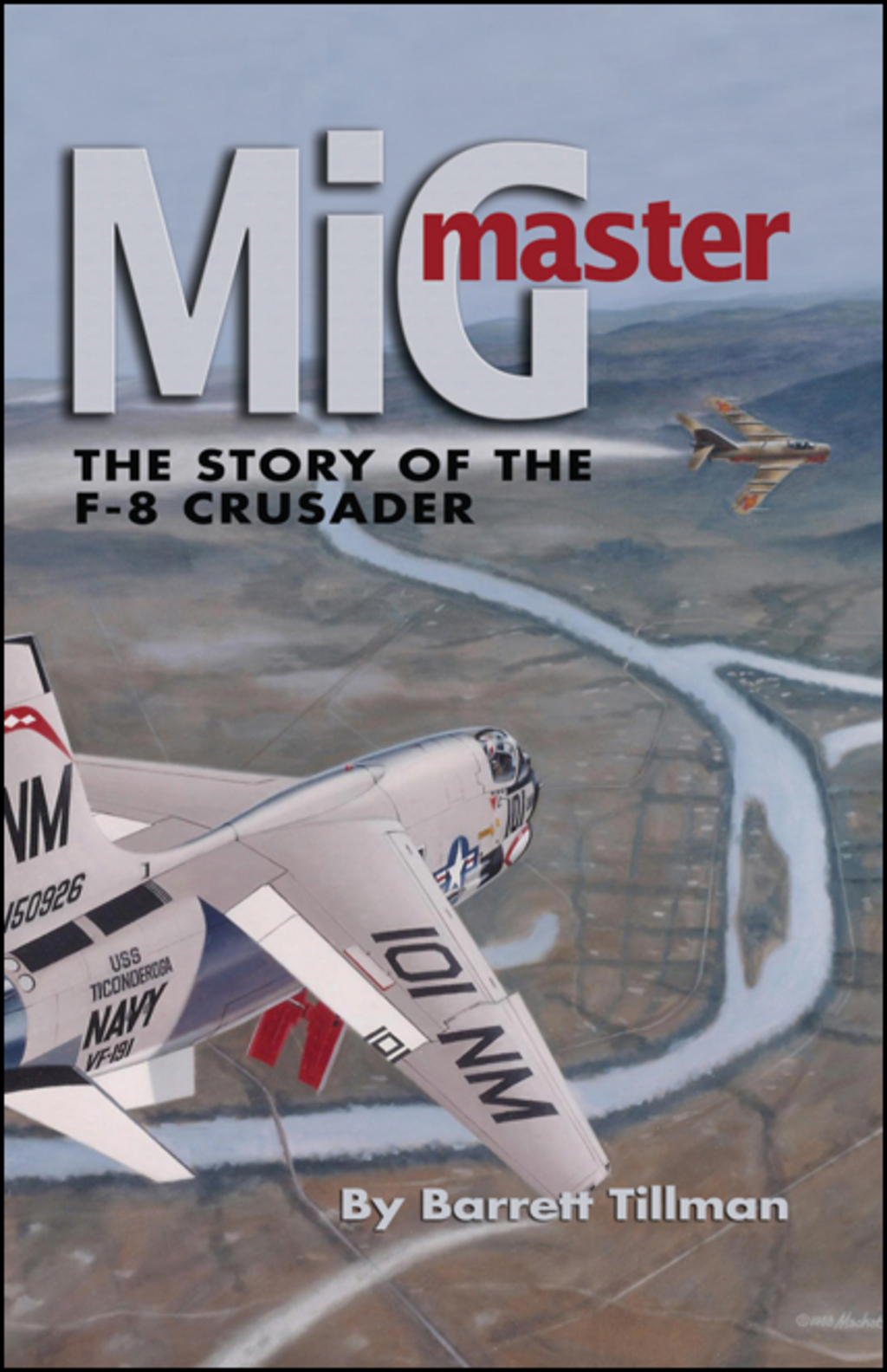 MiG Master: The Story of the F-8 Crusader (ebook) eBooks