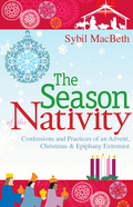 Sybil MacBeth writes that Advent and Epiphany are the often-neglected parentheses around Christmas