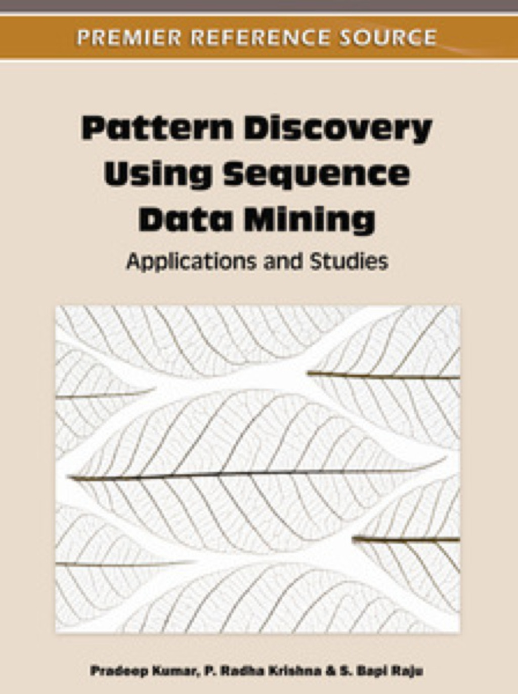 Pattern Discovery Using Sequence Data Mining (ebook) eBooks