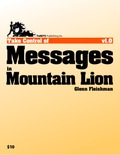 When it's time for an online chat, Messages in Mountain Lion has all the chops for sending short text-based messages and cute emoticons