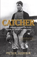 Today the baseball catcher is a familiar but uninspiring figure
