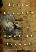 In her most ambitious work since In the Time of Butterflies, Julia Alvarez tells the story of a woman whose poetry inspired one Caribbean revolution and of her daughter whose dedication to teaching strengthened another