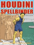 Originally published as: SPELLBINDER: The Life of Harry Houdini