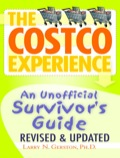 The Costco Experience 2011, Revised And Updated Edition