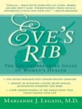 Eve's Rib: The Groundbreaking Guide to Women's Health 9781617567889