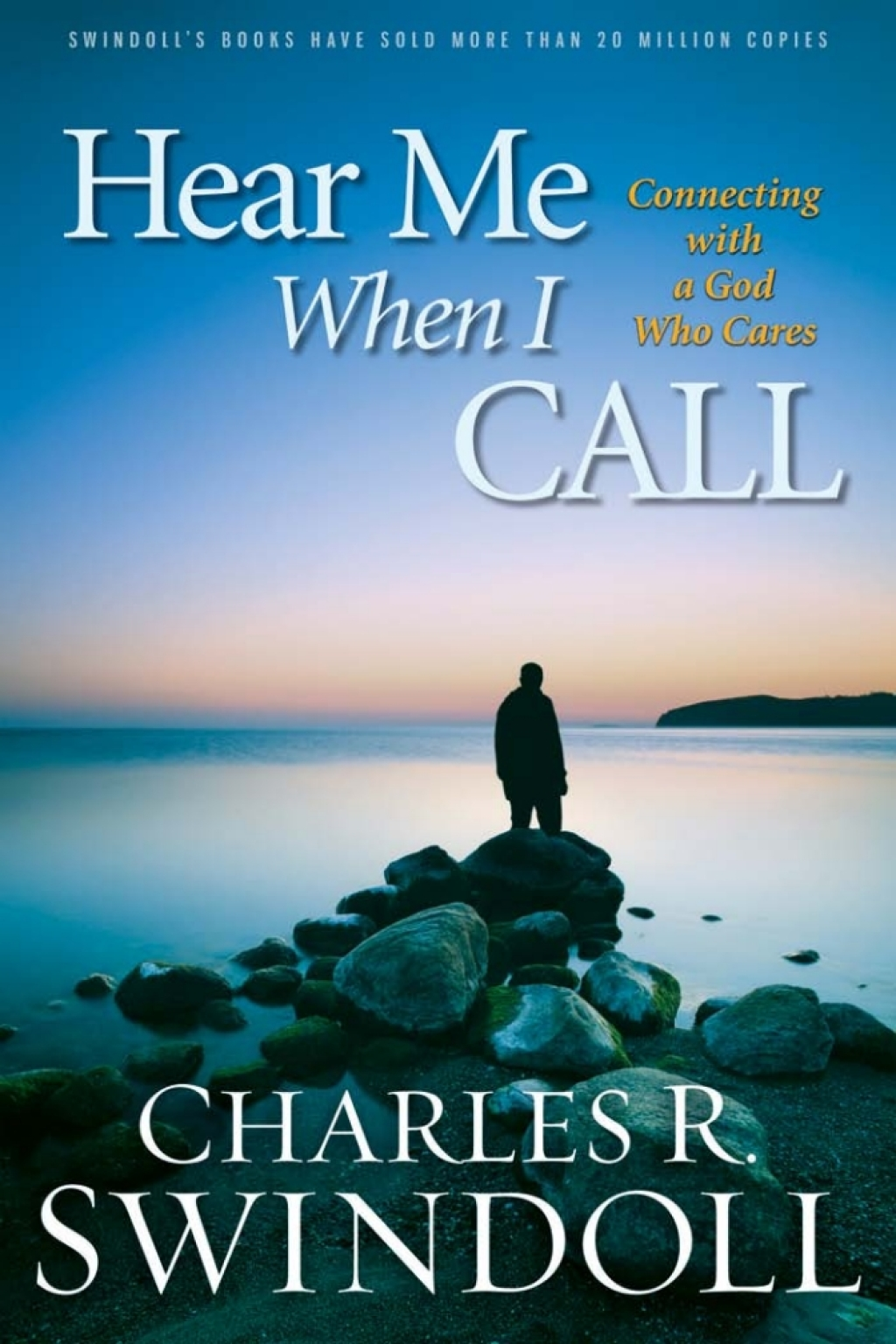 Hear Me When I Call: Learning to Connect with a God Who Cares (ebook) eBooks