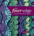 An innovative collection of 40 stitch and 12 garment patterns from best-selling author Kristin Omdahl, The Finer Edge demonstrates various techniques, construction methods, and versatile applications for crochet edgings.While crochet edgings are customarily used to trim or finish blankets and garments, designer Kristin Omdahl treats you to both traditional and novel new ways to expand your use of edgings