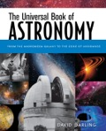 The Universal Book Of Astronomy: From The Andromeda Galaxy To The Zone Of Avoidance