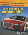 Who Invented The Automobile? 9781625133144