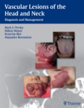 Vascular Lesions Of The Head And Neck