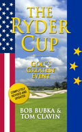 The Ryder Cup: Golf's Greatest Event 9781626814202