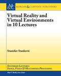 Virtual Reality and Virtual Environments in 10 Lectures 9781627058254