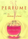 To women the whole world over, perfume means glamour, and in the world of perfume, Jean-Claude Ellena is a superstar