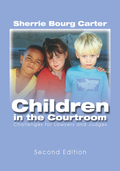Children in the Courtroom, Second Edition