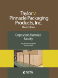Jamie Taylor V. Pinnacle Packaging Products, Inc, Third Edition, Faculty Version