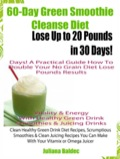 10 Day Green Smoothie Cleanse: Clean Eating Recipes 9781633830936