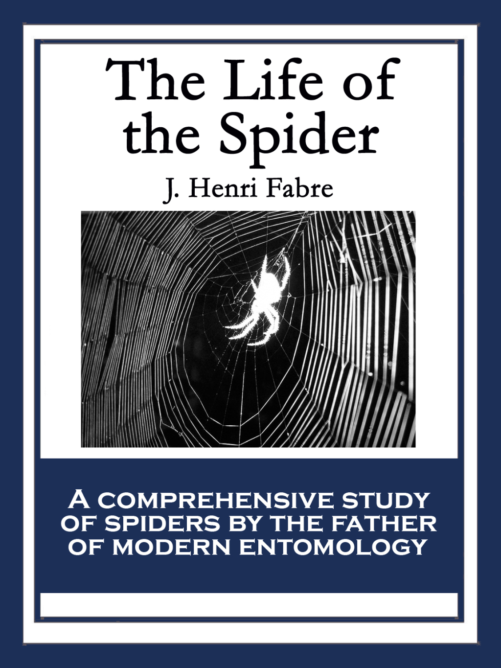 The Life of the Spider (ebook) eBooks