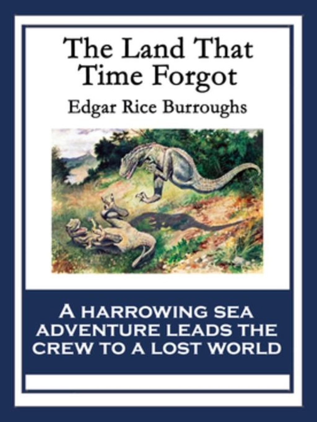 The Land That Time Forgot (ebook) eBooks