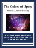 The Colors Of Space: With Linked Table Of Contents