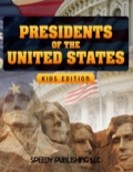 Presidents Of The United States (Kids Edition) 9781635010947