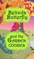 Belinda Butterfly has the most unique garden which bears not fruit but cookies