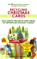 Recycling Christmas Cards 9781680329131