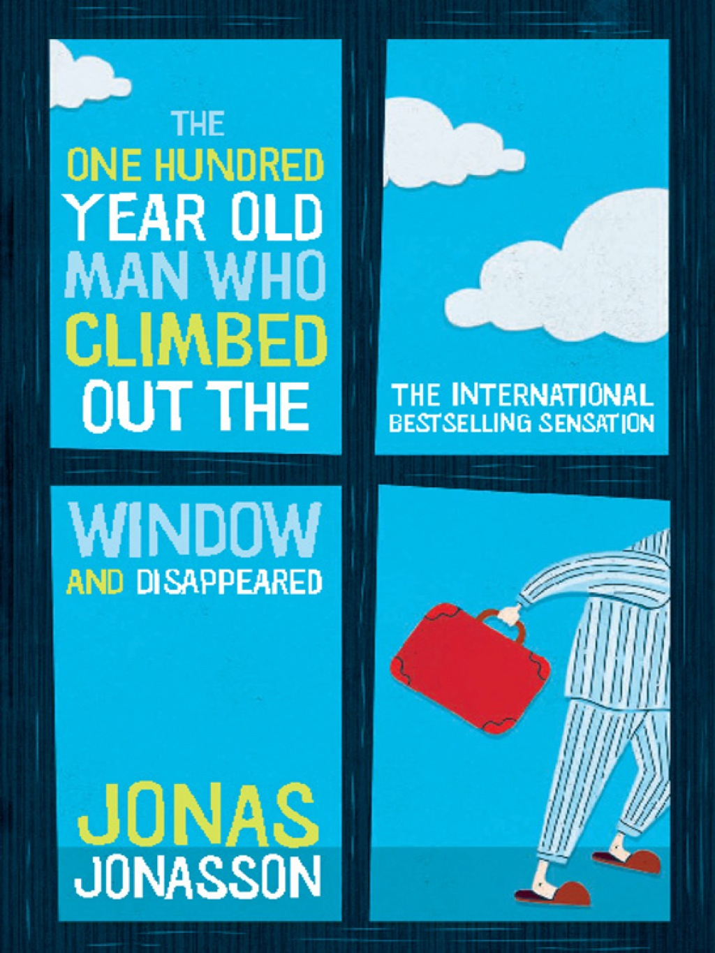 The One Hundred-Year-Old Man Who Climbed Out The Window And Disappeared (ebook) eBooks