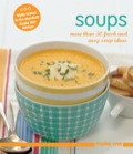 A brand new collection of easy-to-make, flavoursome soups from the Murdoch Books Test Kitchen.