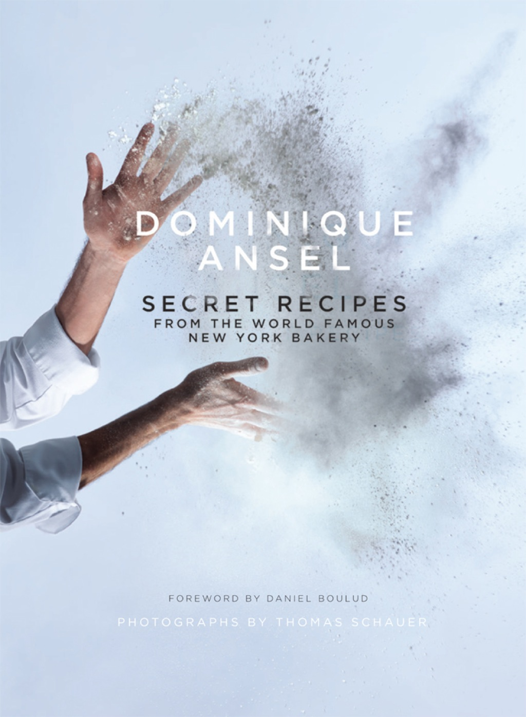 Dominique Ansel: Secret Recipes from the World Famous New York Bakery (ebook) eBooks