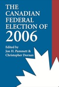 A comprehensive analysis of all aspects of the campaign and election that ended the Liberal's 12-year reign in Canadian politics.