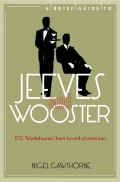 A Brief Guide To Jeeves And Wooster