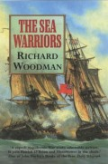 Extraordinary maritime heroes of the late 18th and early 19th centuries stride across these pages - some, like Warren, Pellew, Cochrane and Collingwood, are still renowned
