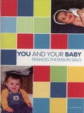 This volume is to help parents understand what their baby is likely to be feeling in the first year