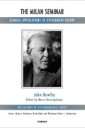 This edited book contains a hitherto unpublished seminar held by John Bowlby in Milan, Italy in 1985