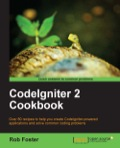 Presented in a recipe-based format, you are led step-by-step through each aspect of CodeIgniter, allowing you to dip in and out as you choose.CodeIgniter 2 Cookbook is for intermediate to advanced PHP developers who want to begin using the powerful CodeIgniter framework to create web applications