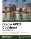 Oracle APEX Cookbook - Second Edition