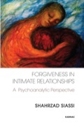 Forgiveness in Intimate Relationships: A Psychoanalytic Perspective 9781782411178