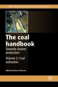 The Coal Handbook: Towards Cleaner Production: Coal Utilisation