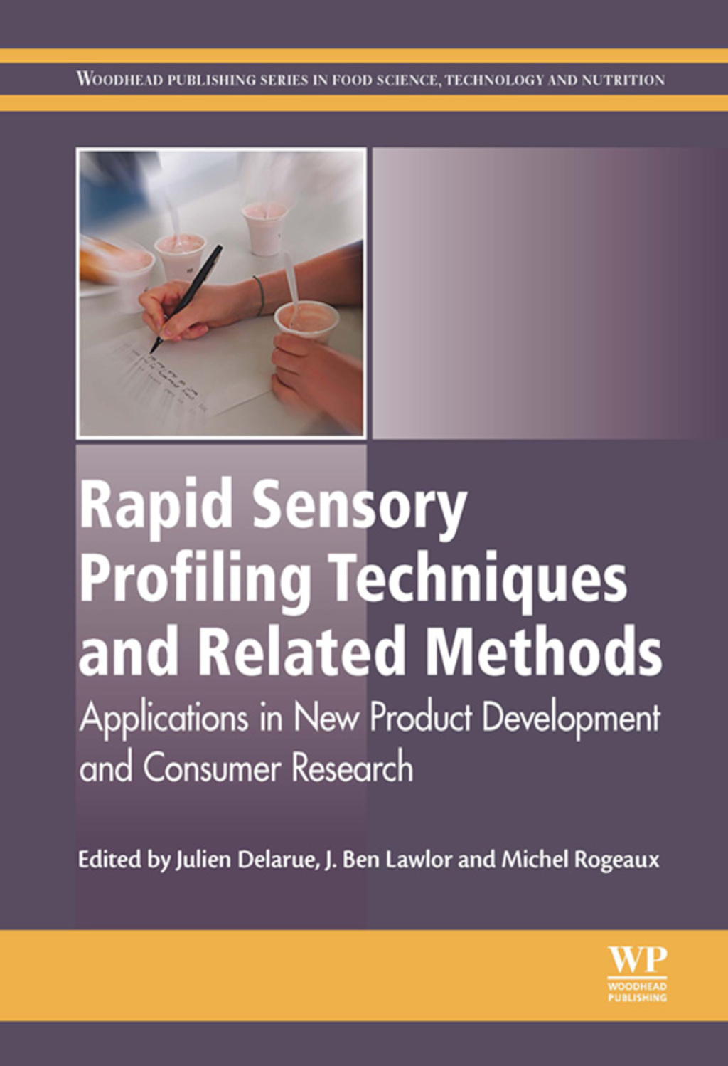 Rapid Sensory Profiling Techniques: Applications in New Product Development and Consumer Research (ebook) eBooks