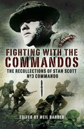 Fighting With The Commandos tells what the Second World War was like for a fighting soldier