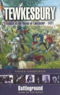 Tewkesbury: Eclipse of the House of Lancaster- 1471 9781783839575