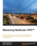 Learn how to deploy and configure all the available Citrix NetScaler features with the best practices and techniques you need to knowAbout This Book• Implement and configure all the available NetScaler Application Delivery features and monitor NetScaler VPX performance in your environment• Packed with real-word NetScaler deployment scenarios to help you see the configuration principles in action• Integrate NetScaler with other Citrix technologies, including CloudBridge, Application Delivery Controller, HDX Insight, and Command CenterWho This Book Is ForIf you're an administrator with prior experience using NetScaler then you have everything you need to make the most of this book.What You Will Learn• Configure the more commonly used NetScaler VPX features such as basic load balancing, authentication, NetScaler Gateway, and StoreFront• Configure the AppExpert features such as Responder, Rewrite, AppExpert templates, parsing HTTP, TCP, and UDP data• Integrate NetScaler with other Citrix technologies such as CloudBridge, Insight Center, and Command Center• Optimize traffic using caching, front-end optimization, and compression• Dive deep in the security, caching, and compression enhancements• Protect your environment with AAA and Application Firewall, or from HTTP DDoS attacks• Troubleshoot an environment using tools such as TaaS and WireSharkIn DetailCitrix NetScaler is one of the best Application Delivery Controller products in the world