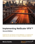 Implement the new features of Citrix NetScaler 11 to optimize and deploy secure web services on multiple virtualization platformsAbout This BookLearn how to design, set up, and deploy NetScaler VPX along with the new Jumbo frames in a virtual environment using your GUI as well as your CLI for both public and private clouds to make all your web applications faster and more secureEnrich your networking skills utilizing the new features of AAA by following the instructions to optimize network trafficA step-by-step guide that will show you how to work with the latest NetScaler, 11, by implementing its new features using sample scenarios and real-world examplesWho This Book Is ForThis book is for Citrix administrators who are just getting started with NetScaler, have some basic networking skills This book does not require prior experience of NetScaler.What You Will LearnConfigure different VPN solutions and learn about ICA Proxy, Unified Gateway and SSL VPNSet up load balancing for SharePoint, Exchange, Lync, SQL and other Citrix componentsGain insights into traffic management with NetScaler, Wireshark, and Citrix InsightProtect your web services with an application firewall, HTTP, DOS, and AAAOptimize traffic using front-end optimization, caching, and compressionDeploy a high availability environmentUse NetScaler in public cloud providers such as Azure or AmazonAdvance your network knowledge of TCP and SSL optimization In DetailWith a large demand for responsive websites and availability of services, IT administrators are faced with an ever-rising need for services that are optimized for speed