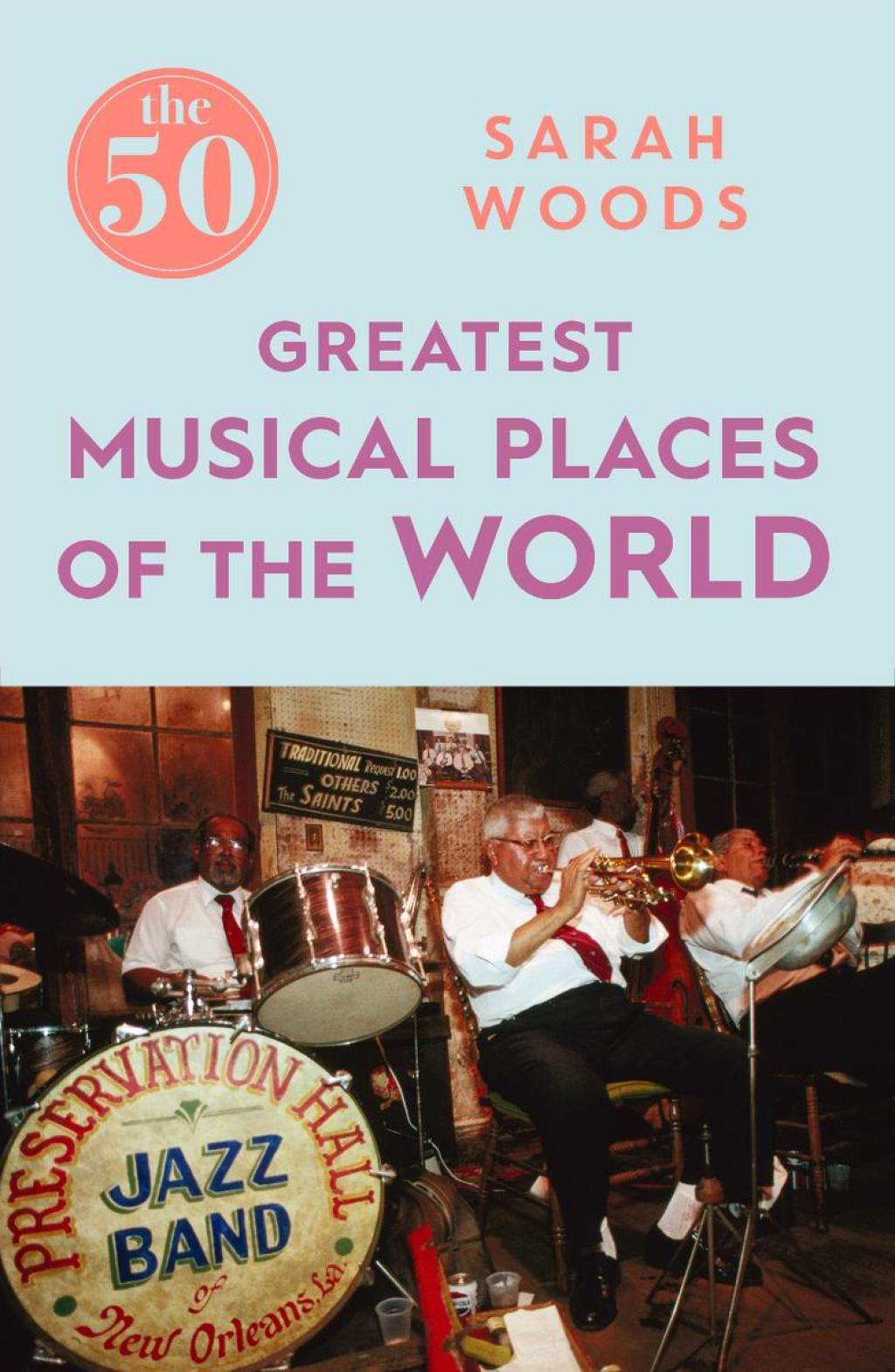 The 50 Greatest Musical Places (ebook) eBooks