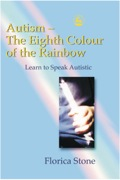 Autism – The Eighth Colour Of The Rainbow: Learn To Speak Autistic