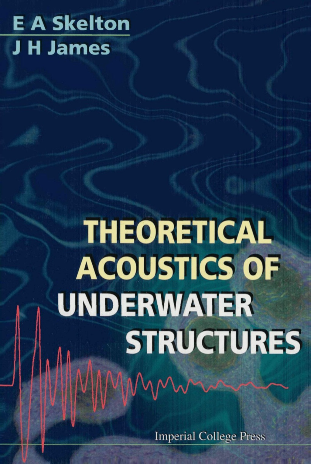 Theoretical Acoustics Of Underwater Structures (ebook) eBooks