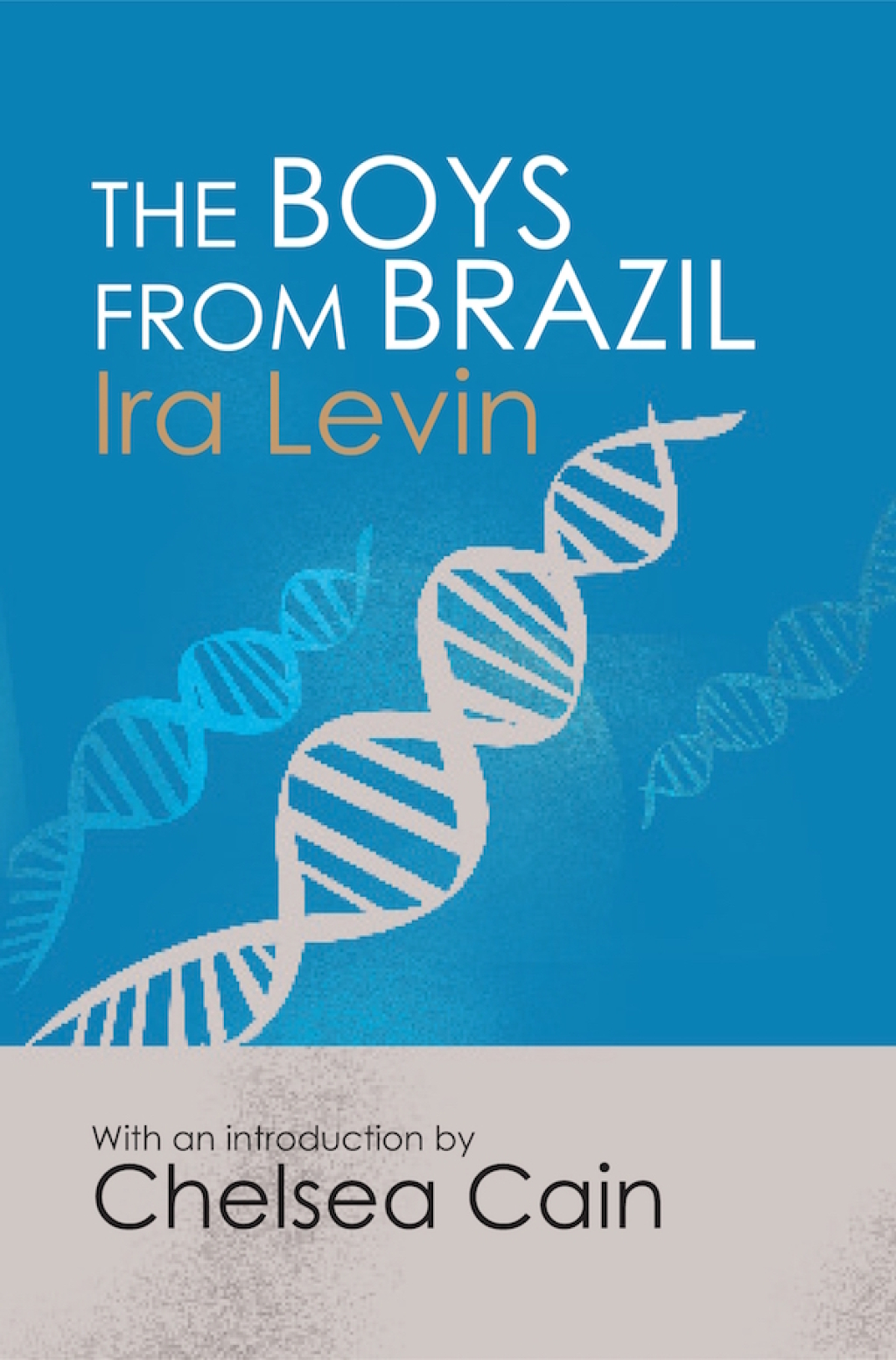 The Boys from Brazil: Introduction by Chelsea Cain (ebook) eBooks