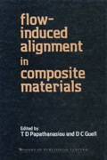 Flow-Induced Alignment in Composite Materials 9781855732544
