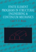 Finite Element Programs in Structural Engineering and Continuum Mechanics 9781898563280